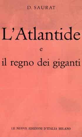 Atlantide e il regno dei giganti di Denis Saurat