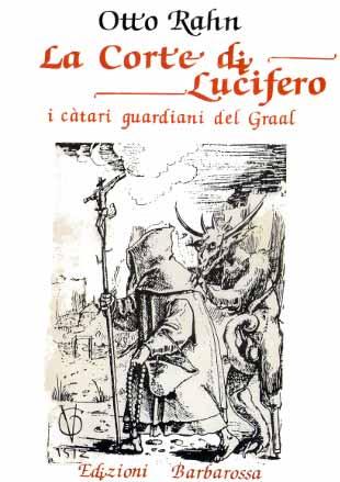 Otto-Rahn La corte di Lucifero italiano